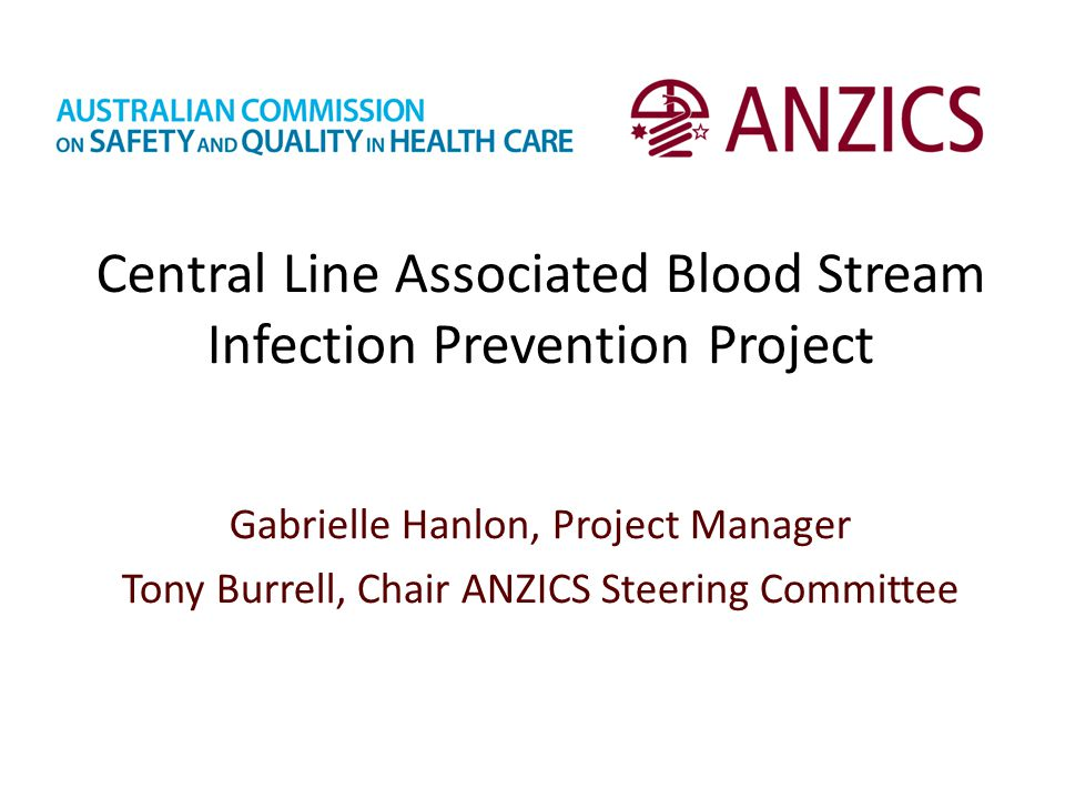 Central Line Associated Blood Stream Infection Prevention Project