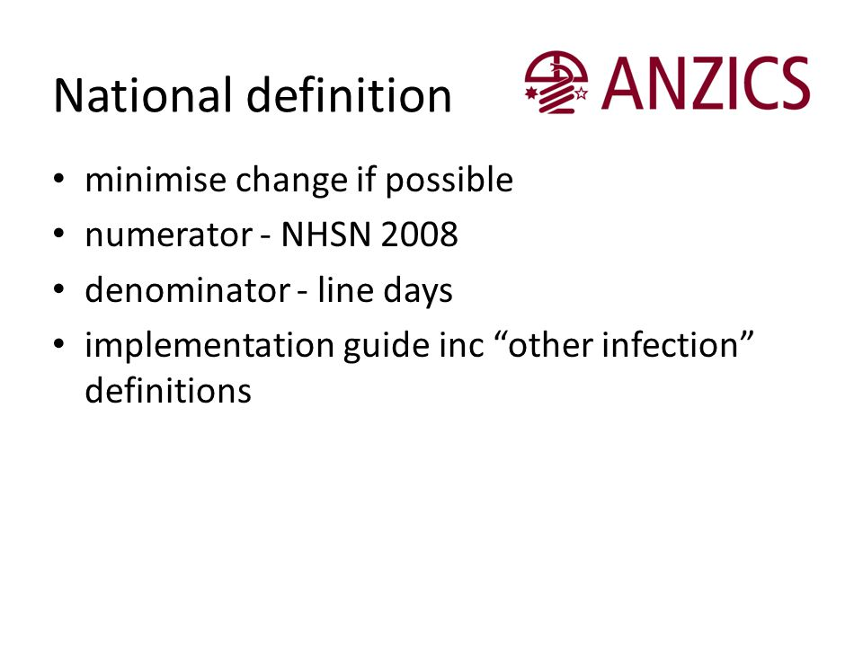 National definition minimise change if possible numerator - NHSN 2008