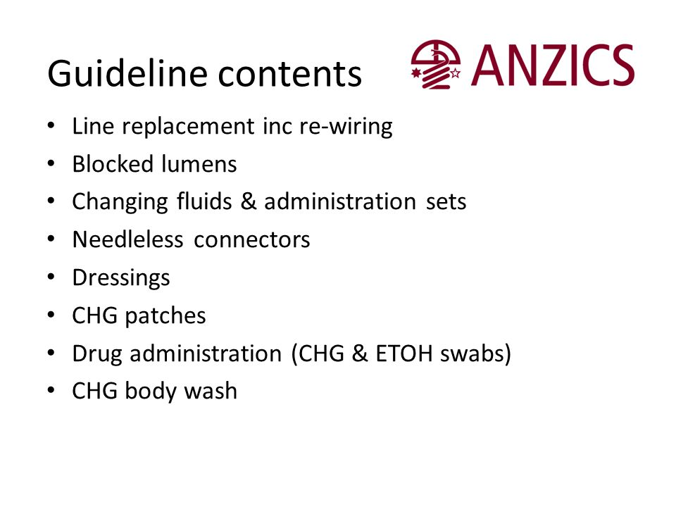 Guideline contents Line replacement inc re-wiring Blocked lumens
