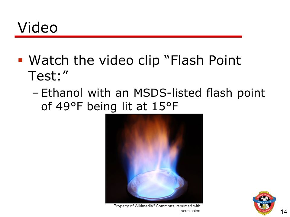 Video Watch the video clip Flash Point Test: