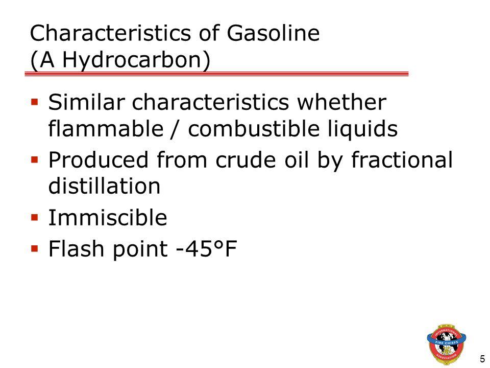 Characteristics of Gasoline (A Hydrocarbon)