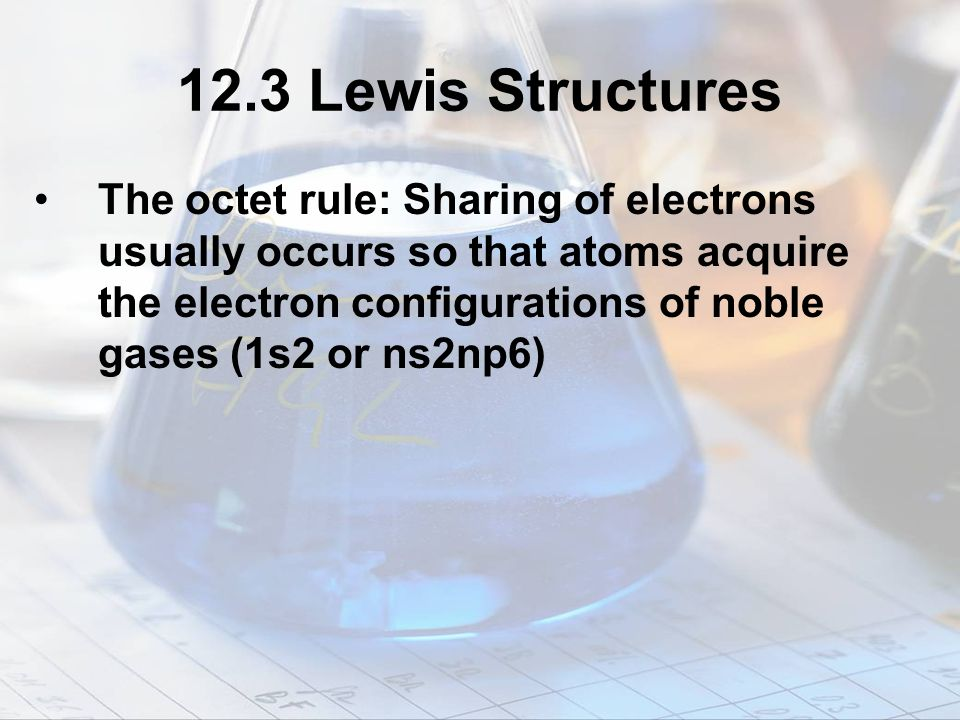12.3 Lewis Structures