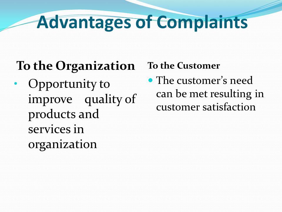 Advantages of Complaints