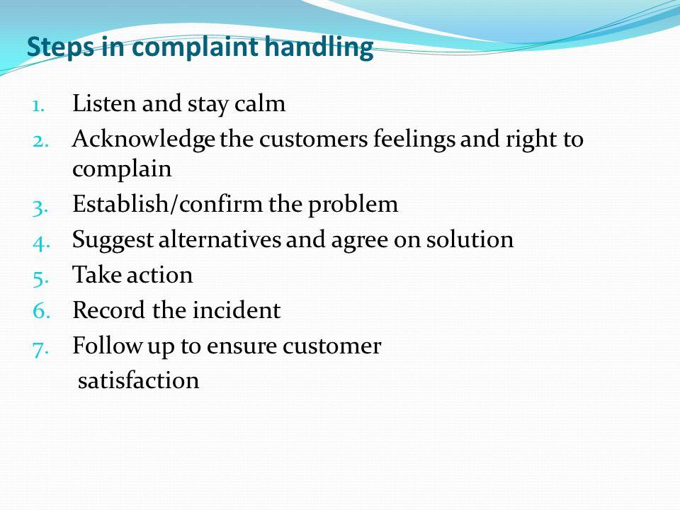 Steps in complaint handling