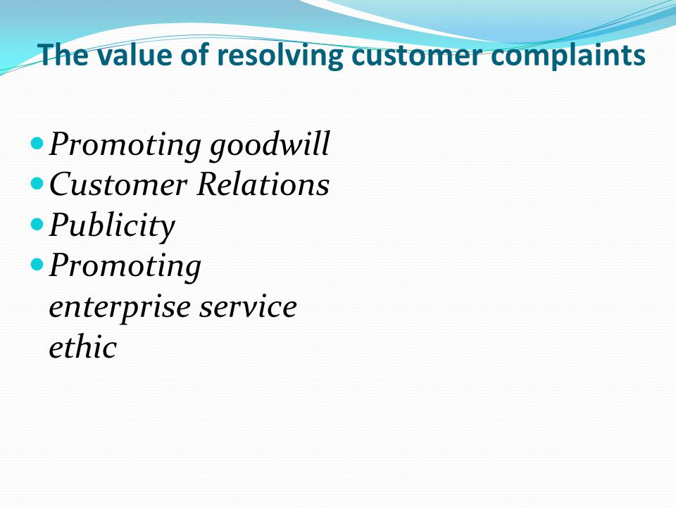 The value of resolving customer complaints