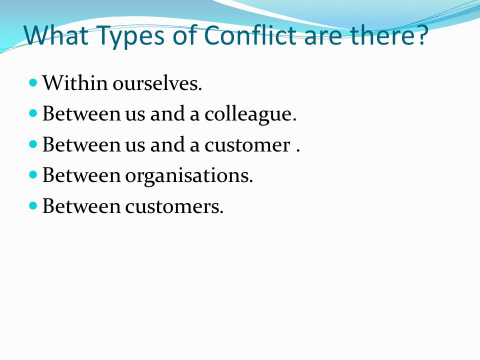 What Types of Conflict are there