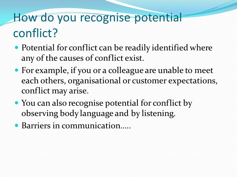 How do you recognise potential conflict
