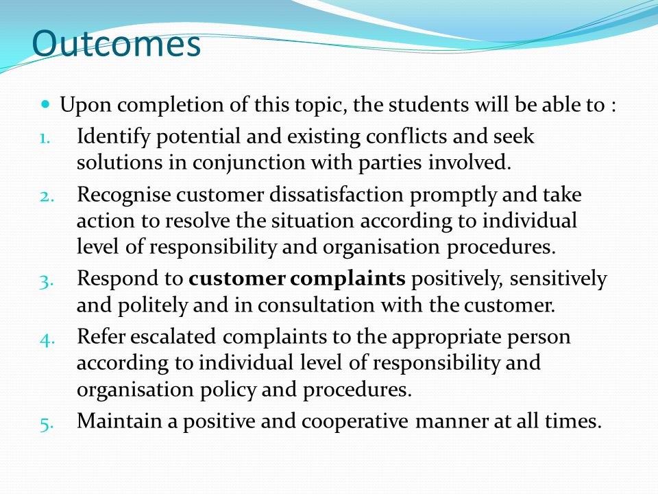 Outcomes Upon completion of this topic, the students will be able to :