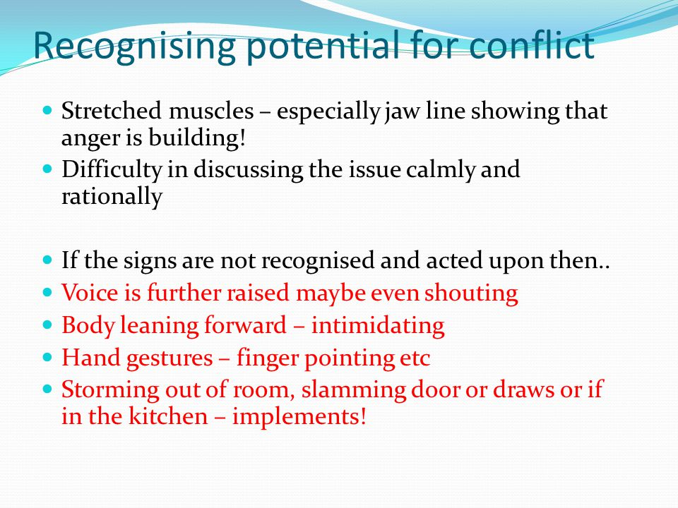 Recognising potential for conflict