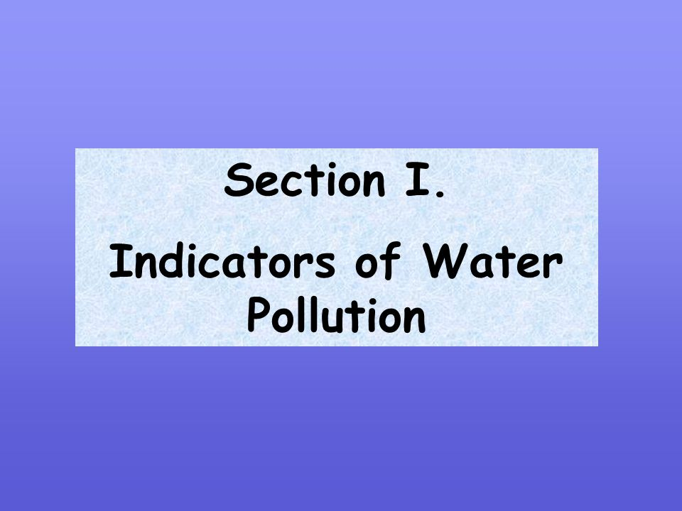 Indicators of Water Pollution