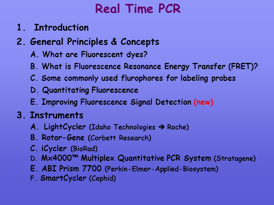 Real Time PCR Introduction General Principles & Concepts