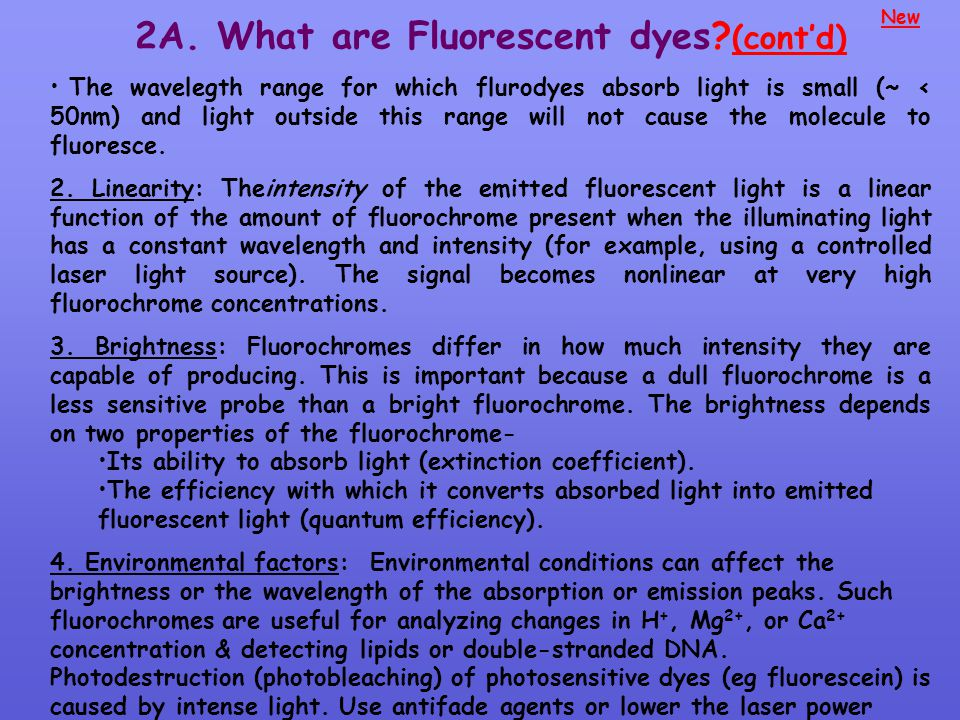2A. What are Fluorescent dyes (cont'd)
