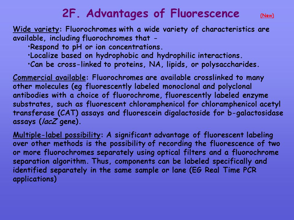 2F. Advantages of Fluorescence (New)
