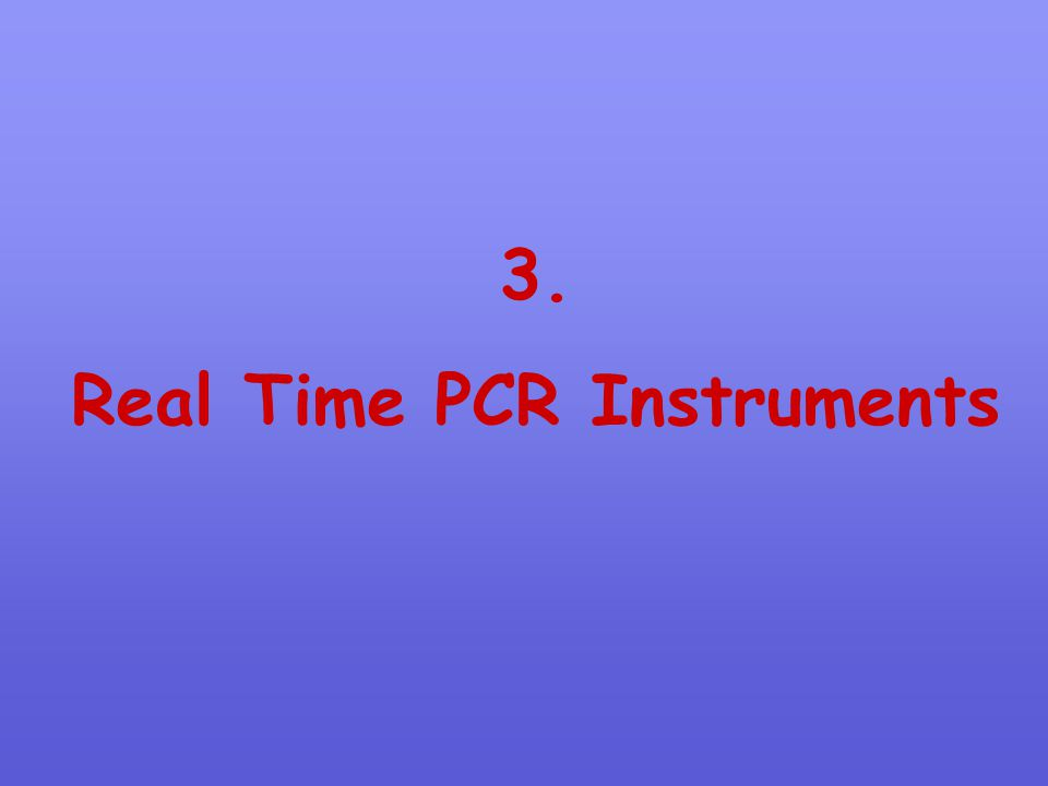 Real Time PCR Instruments