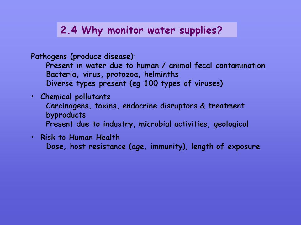 2.4 Why monitor water supplies