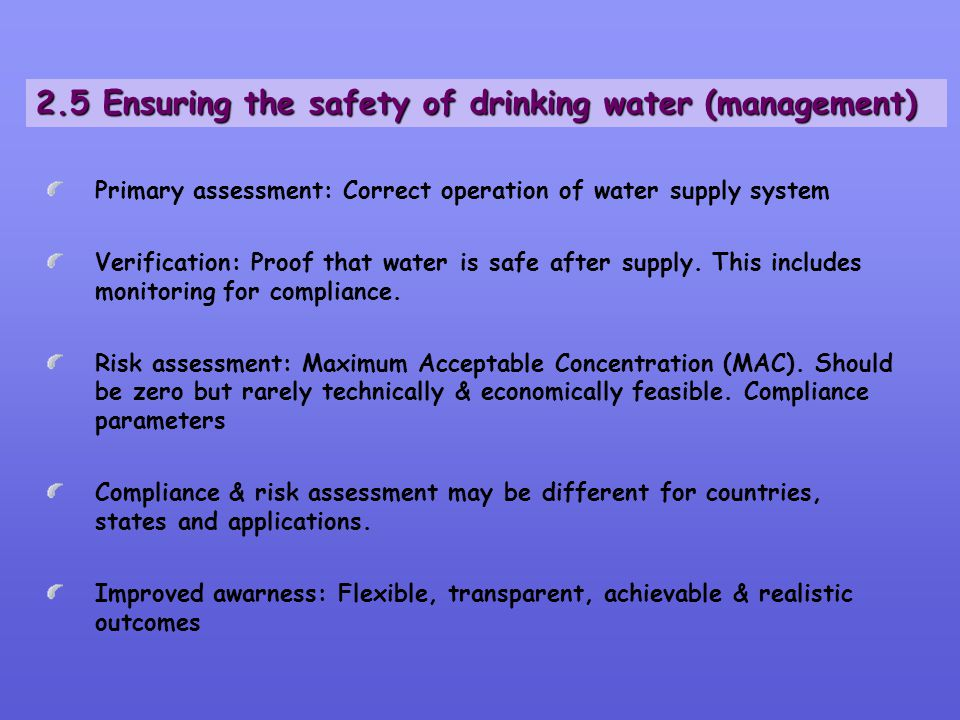 2.5 Ensuring the safety of drinking water (management)