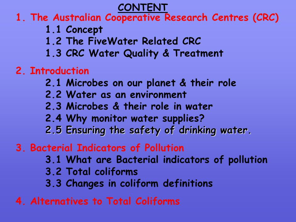CONTENT The Australian Cooperative Research Centres (CRC) 1.1 Concept. 1.2 The FiveWater Related CRC.