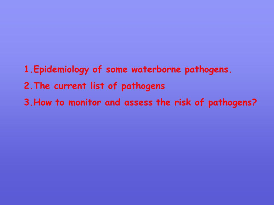 2.The current list of pathogens