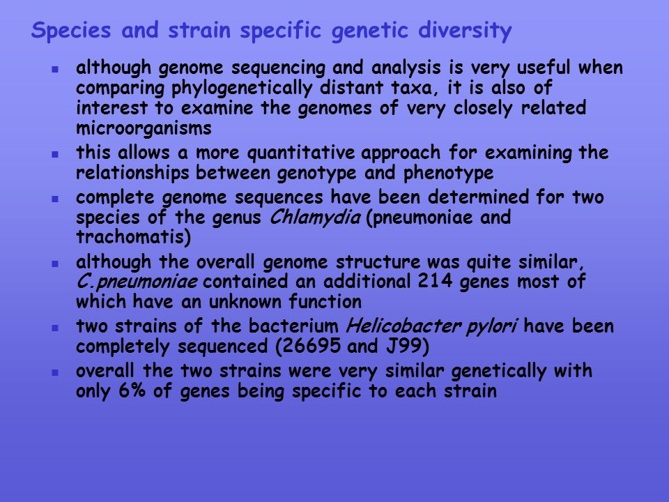 Species and strain specific genetic diversity