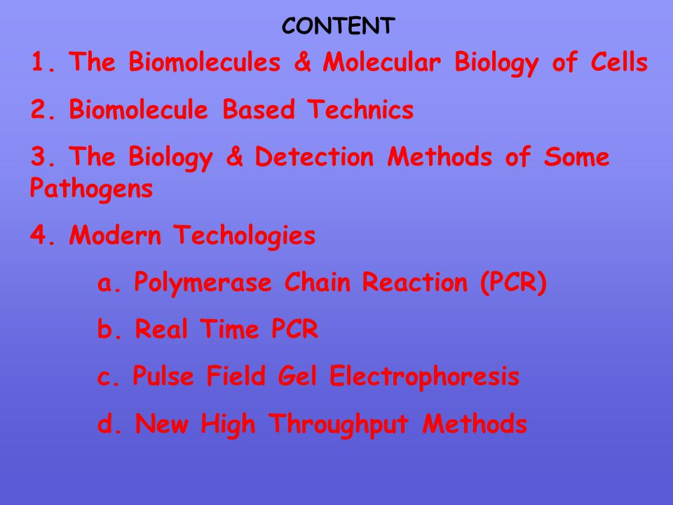 1. The Biomolecules & Molecular Biology of Cells