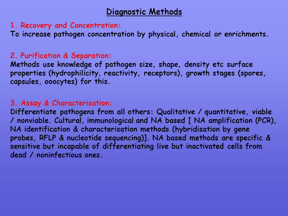 Diagnostic Methods 1. Recovery and Concentration: