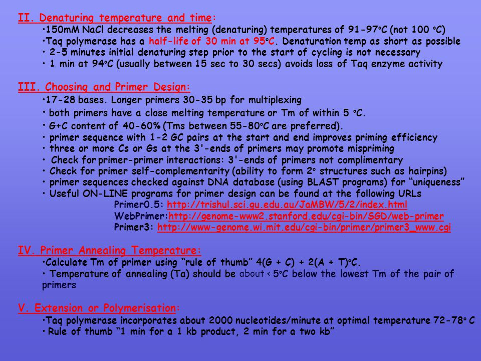 II. Denaturing temperature and time: