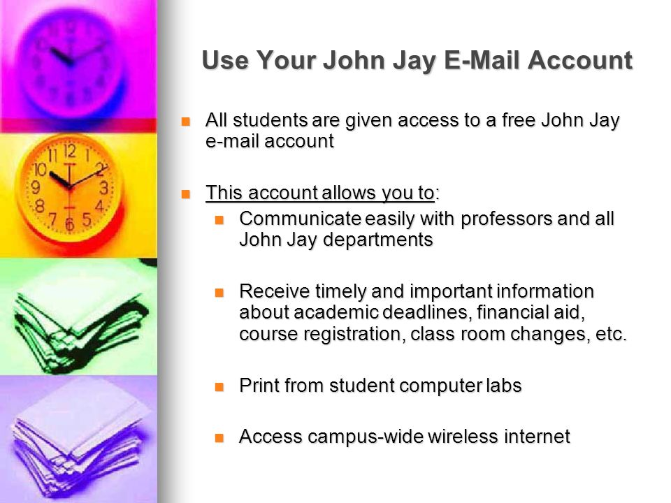 Use Your John Jay E-Mail Account