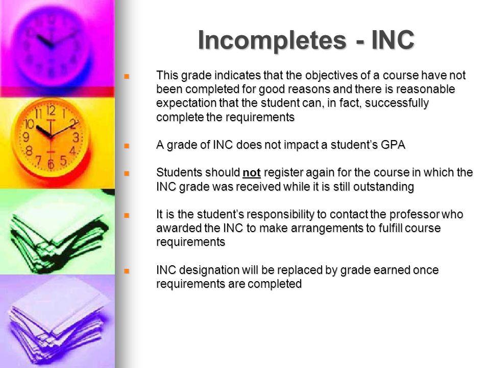 Incompletes - INC