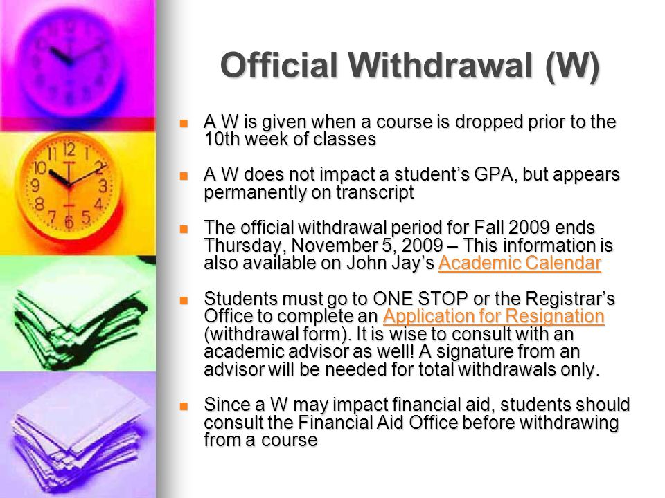 Official Withdrawal (W)