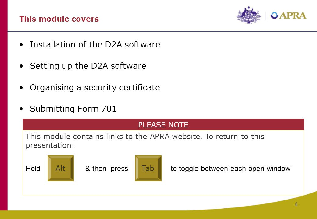 Installation of the D2A software Setting up the D2A software