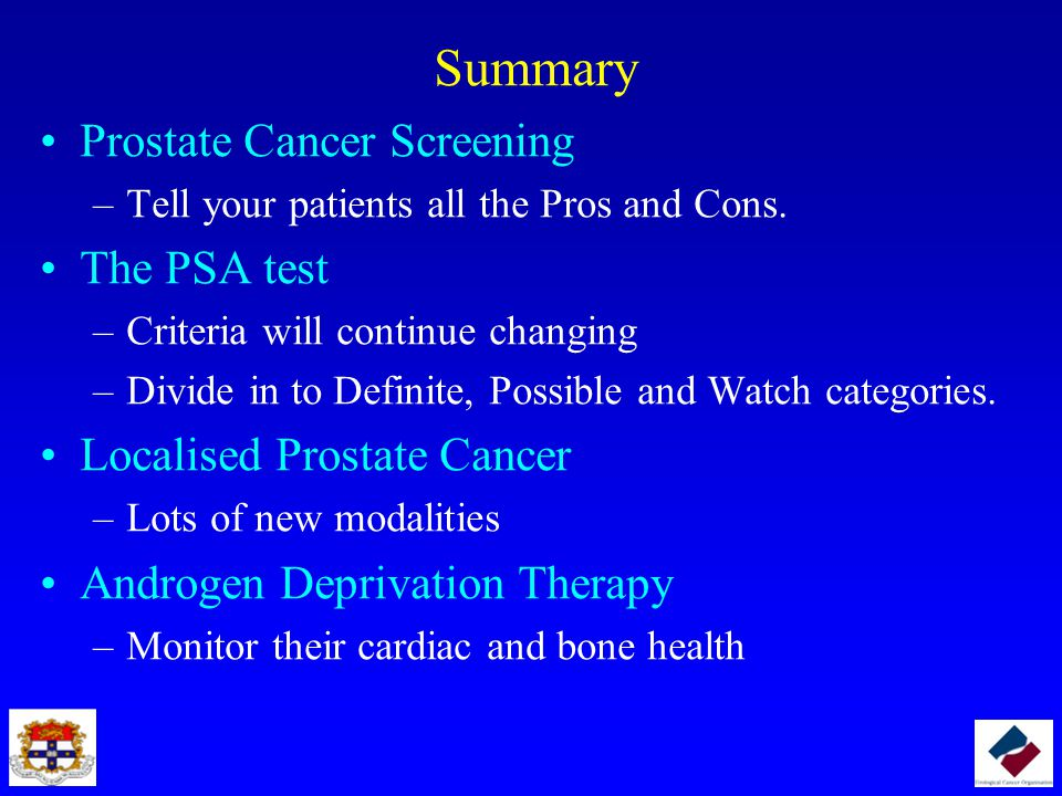 Summary Prostate Cancer Screening The PSA test
