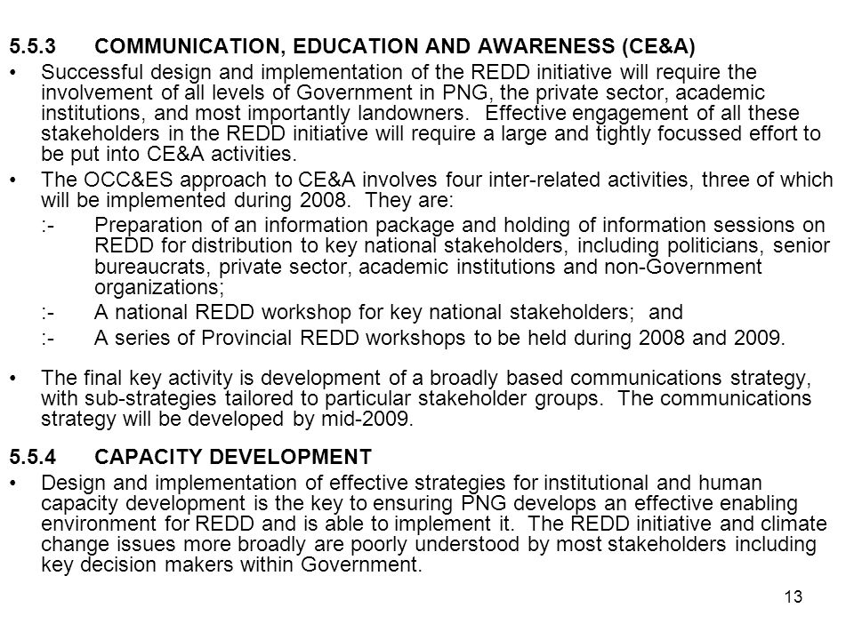 5.5.3 COMMUNICATION, EDUCATION AND AWARENESS (CE&A)