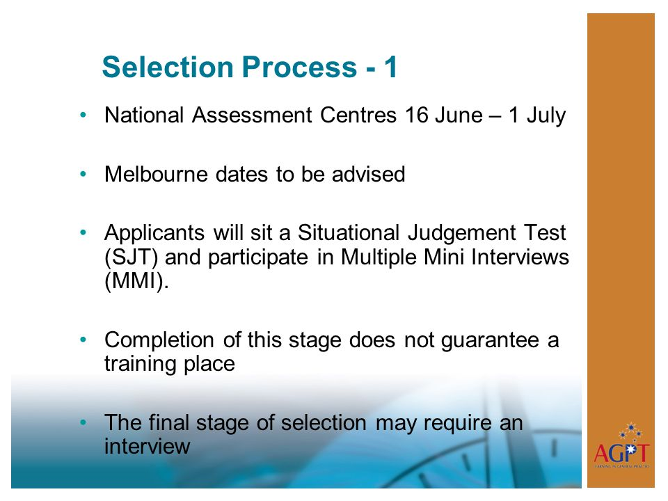 Selection Process - 1 National Assessment Centres 16 June – 1 July