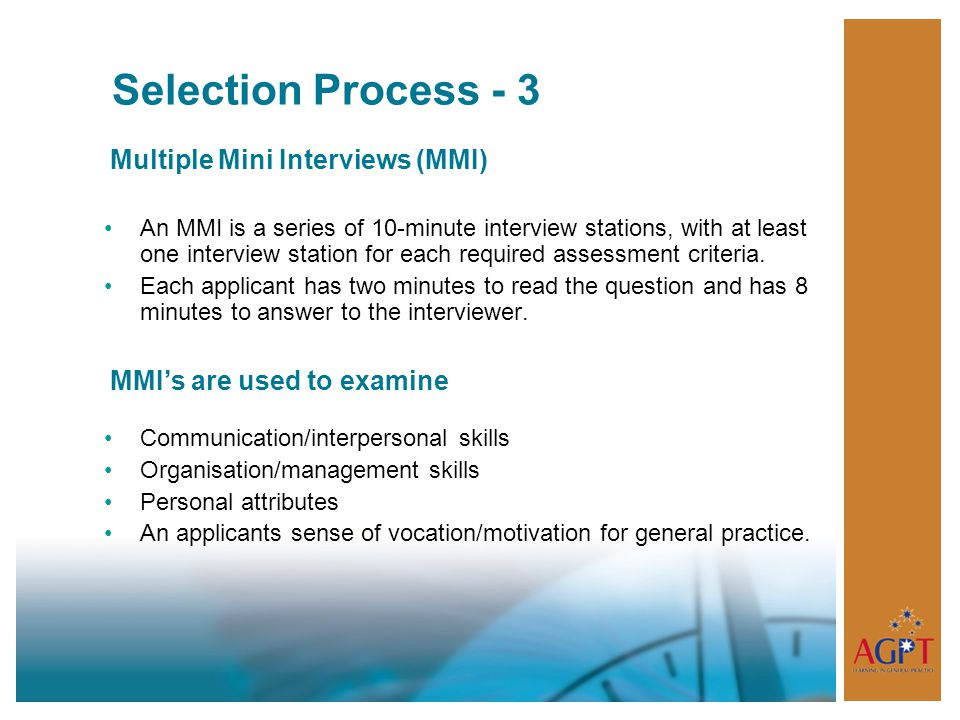 Selection Process - 3 Multiple Mini Interviews (MMI)