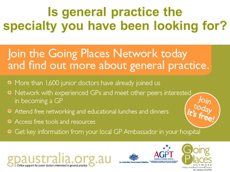 Is general practice the specialty you have been looking for