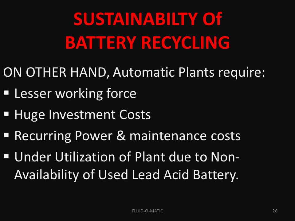 SUSTAINABILTY Of BATTERY RECYCLING