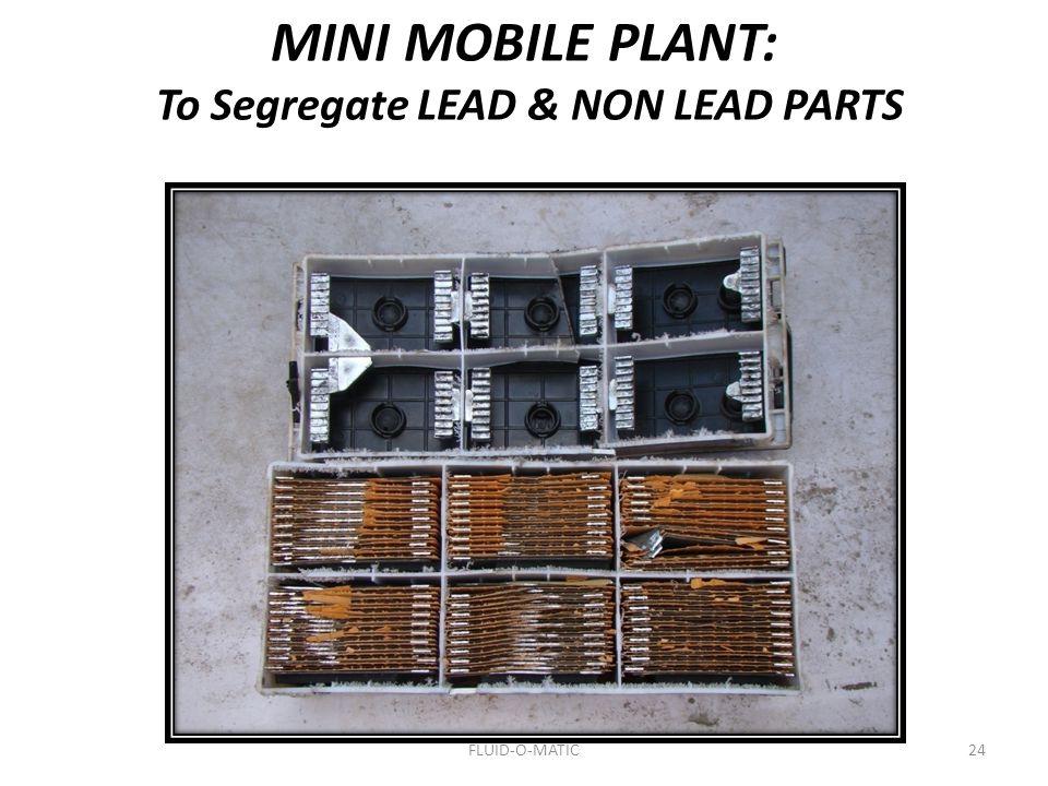 To Segregate LEAD & NON LEAD PARTS