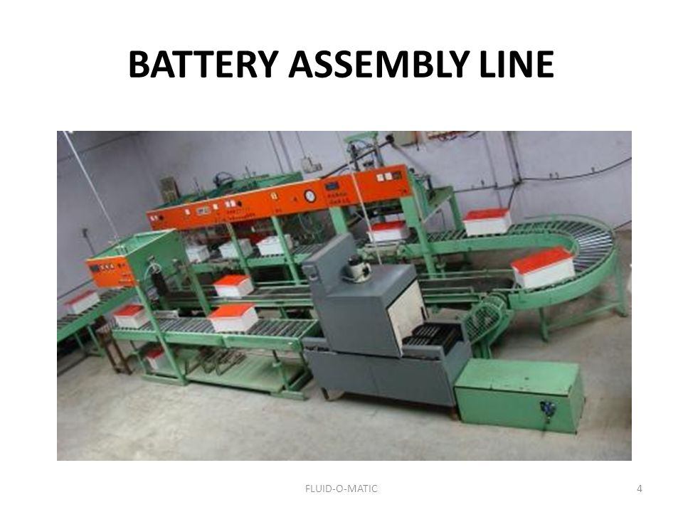 BATTERY ASSEMBLY LINE FLUID-O-MATIC
