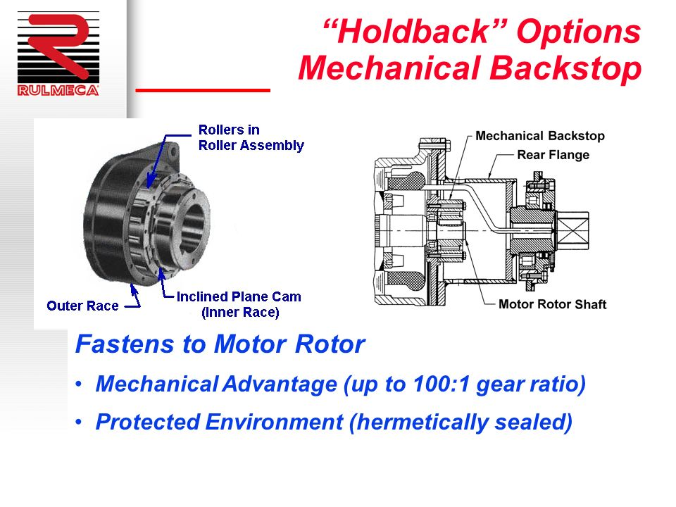 Holdback Options Mechanical Backstop Fastens to Motor Rotor