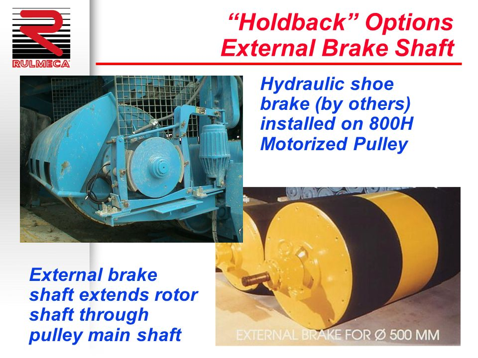 Holdback Options External Brake Shaft