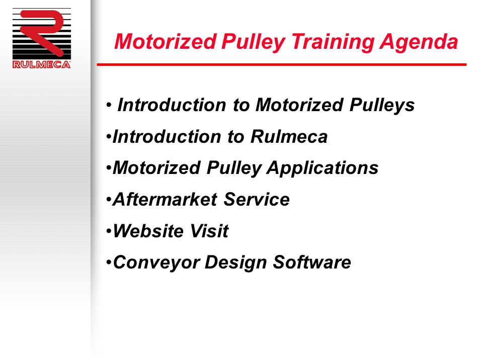 Motorized Pulley Training Agenda