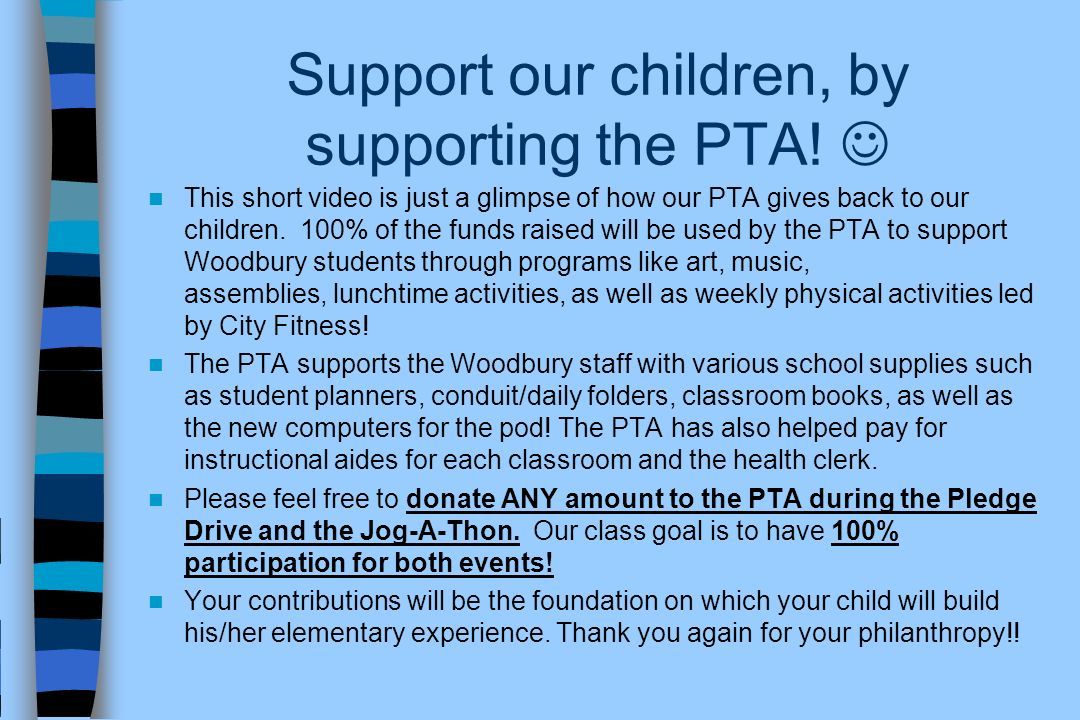 Support our children, by supporting the PTA! 