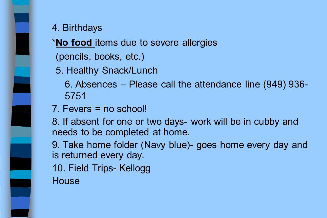 4. Birthdays *No food items due to severe allergies