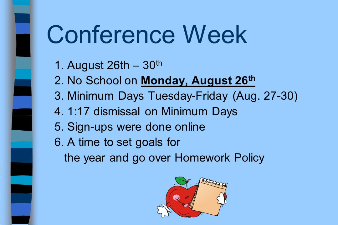 Conference Week 1. August 26th – 30th