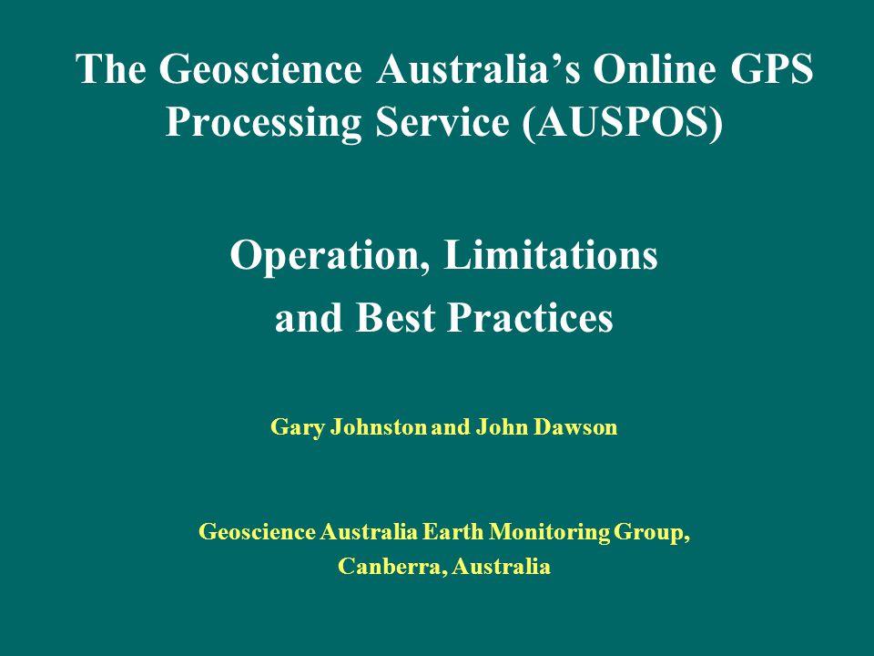 The Geoscience Australia's Online GPS Processing Service (AUSPOS)