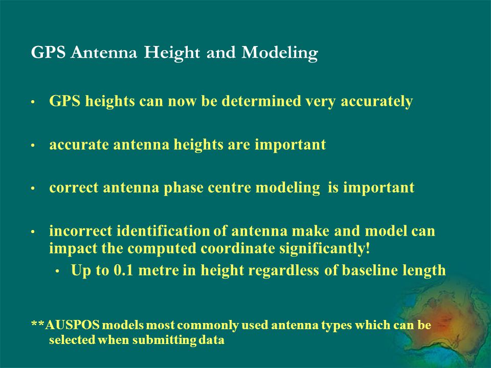 GPS Antenna Height and Modeling