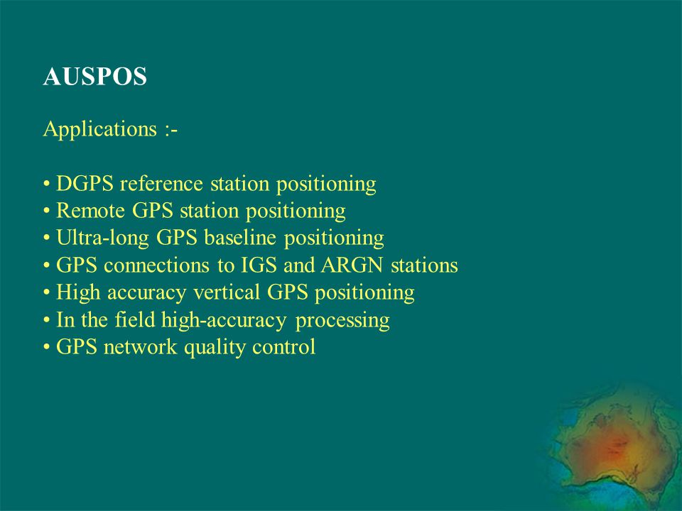 AUSPOS Applications :- DGPS reference station positioning