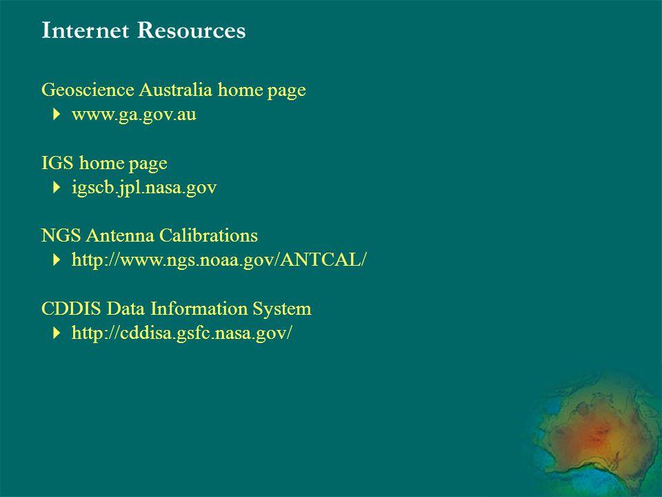Internet Resources Geoscience Australia home page  www.ga.gov.au