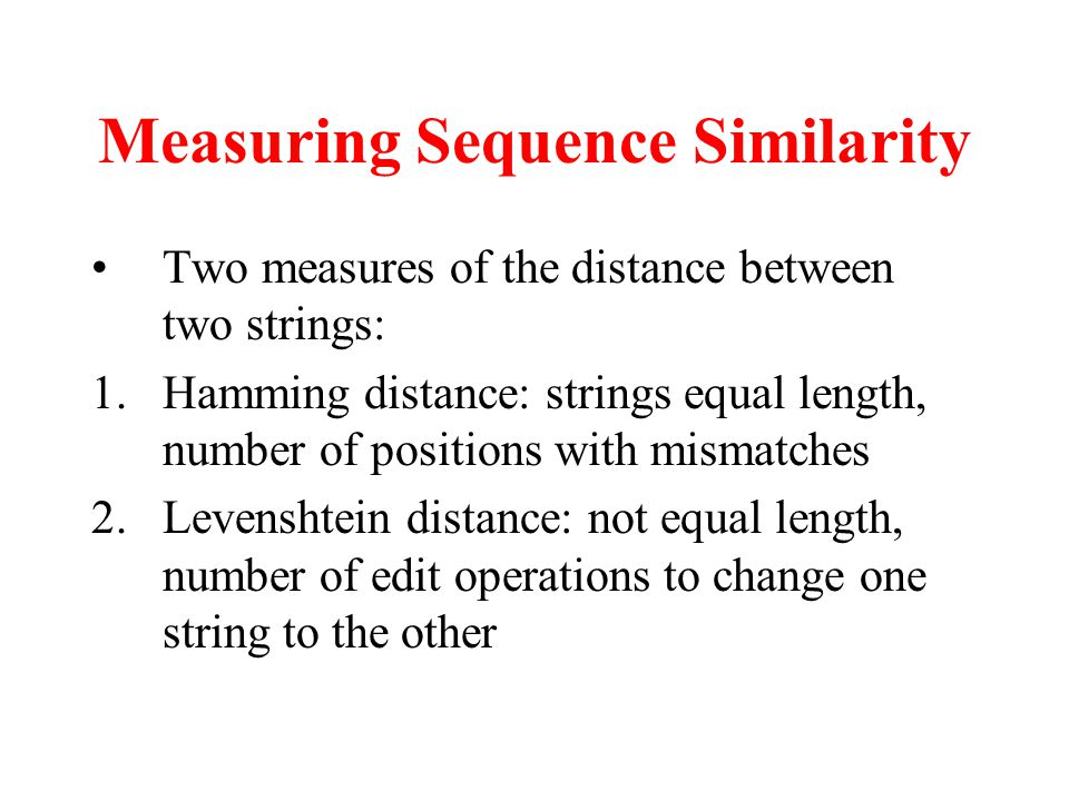Measuring Sequence Similarity