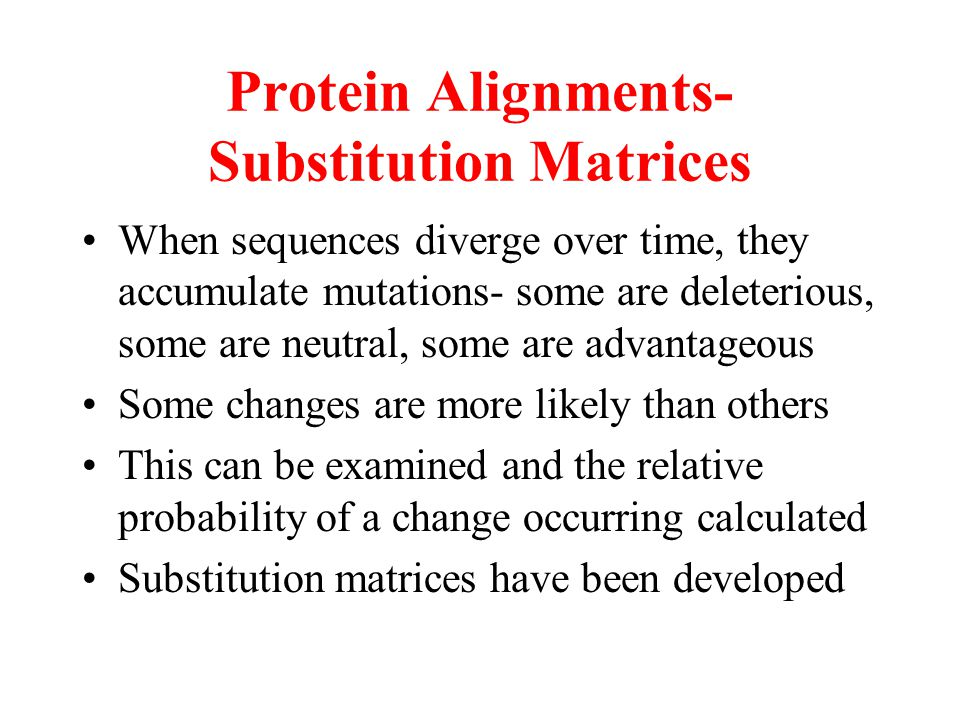 Protein Alignments-Substitution Matrices